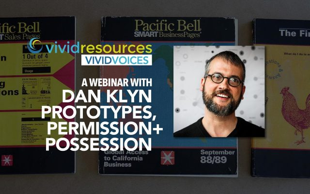 Here's Your Link To Dan Klyn's Vivid Voices Webinar